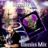 HouseFly's Club Classic's Mix