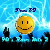 90's Rave Mix 2