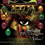 Psychedelic Acid Theatre Vol. 01