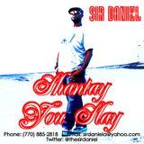 DJ Sir Daniel Presents: Shantay......You Slay