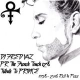 PR The French Touch 128 (RIP Prince)