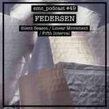 Federsen podcast for E.M.C.