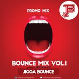 Bounce Mix Vol.1 (Mixed by Jigga Bounce)