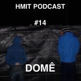 HMiT Podcast #14 - Domê Mixtape (11/11/2014)
