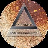 ma'cats - hello strange podcast #198