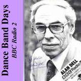 Alan Dell's Dance Band Days (14th April 1975) Radio 2