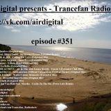 Airdigital - Trancefan Radioshow #351 2018-06-07