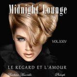 Midnight Lounge Vol.XXIV # Le Regard et L'amour