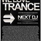 Next DJ - We Love Trance 265 Megamix @ Planeta FM (29-06-13)