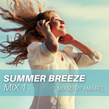 Summer Breeze Mix 1 (Uplifting Emotional Chillout Balearic)