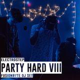 FUSIONBYTE DJ SET @ ELECTROSTEP: PARTY HARD VIII (25.02.18)