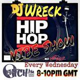 DJ Wreck - The Hip Hop Vibe Show - 11