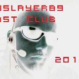 DJSlayer89 Lost Club February 10th 2013 Mix 2