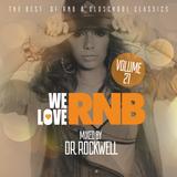 We Love RNB Vol. 21