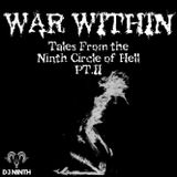 Dj NINth - War Within | Tales From the Ninth Circle of Hell series #2