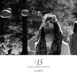 Liquid Sounds Podcast XV mixed by Vladis