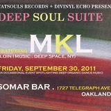 MKL @ Deep Soul Suite - 2011 Recording.