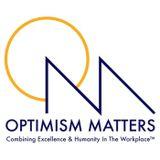Optimism Matters Podcast, Episode 1: Success As Service