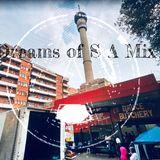 Dreams of S A  Mix