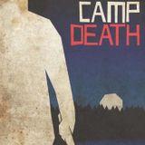 1: Camp Death (Angela M. Webber, Lucia Fasano, Richard Malena, Kyle McCormick & Kevin M. Arnold)