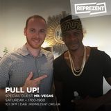 Pull Up! with Mr. Vegas & Chris Satta | 11th August 2018