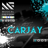 Musical Freedom Brasil Radio #005: Carjay