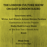 Interviews w/ Asif Khan & Shireen Farkhoy (Combustion) Nadia Nadif & Lucy Sheen (Scar Test) & Kyoti