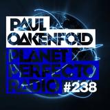 Planet Perfecto 238 ft. Paul Oakenfold & Audio Noir