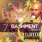 Bashment Vol 7 - Chuck Melody (WARNING)  CONTAINS ADULT MATERIAL Cert (18).