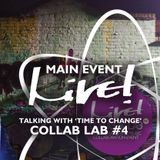 Main Event Live!  - Collab Lab #4 - Talking with 'Time To Change' -  Live! Arts Radio Birmingham