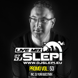 Live mix by DJ Slepi promo mix 53 (Incl. DJ Yuri Guestmix)