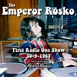 Emperor Rosko - First Show on Radio One - 30-9-1967
