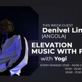 Guest Mix by DJ Denivel Line (Angola) - Elevation Mix Show Monday July 8th, 2019