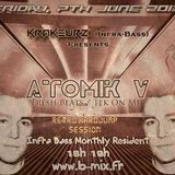 Atomik V @ Infra-Bass - B-mix Radio - 07.06.13