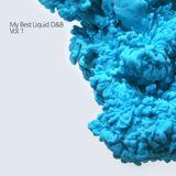 My Best Liquid D&B Vol.01