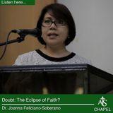 Doubt: The Eclipse of faith? - Dr. Joanna Feliciano-Soberano