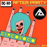 2017 08 08 Private After Party Circoloco - Arnoo Zarnoo Closing Set / Ibiza