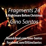Fragments 24: A Nightmare Before Christmas