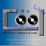 Intune & Becool Radio Show 2011 Episode 6: Mauro & Ivan Mestivan