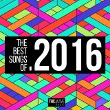 Episode 100 | The Best Songs Of 2016