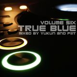 Progressions pres. True Blue Vol. 6 | Mixed by Yukun & P@t