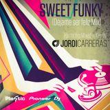 JORDI_CARRERAS_Sweet_Funky_(Let_me_be_happy_Mix)