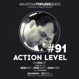 Action Level - Akustika Topless Beats 91 - October 2015