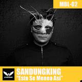 MBL002 - Sandungking - Esto Se Menea Así