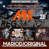 Mix Reggaeton 01- 2015 Exitos By MarioDjOriginal