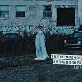 The Hedgehog - Showrocker 410 - 01.11.2018