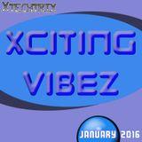 Xciting Vibez - January 2016