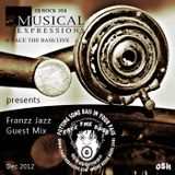 Franzz Jazz Guest Mix @ DJ Rock Musical Expressions (Face The Bass Live, 12.2012)