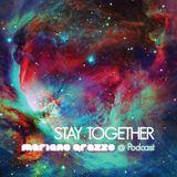 Stay Together - Mariano Grasso @ Podcast - 3 de Noviembre - GUESTMIX - Estigma
