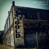 Blonde No. 7 - CASH4GOLD
